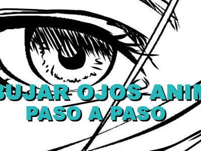Dibujar Ojos Anime paso a paso.