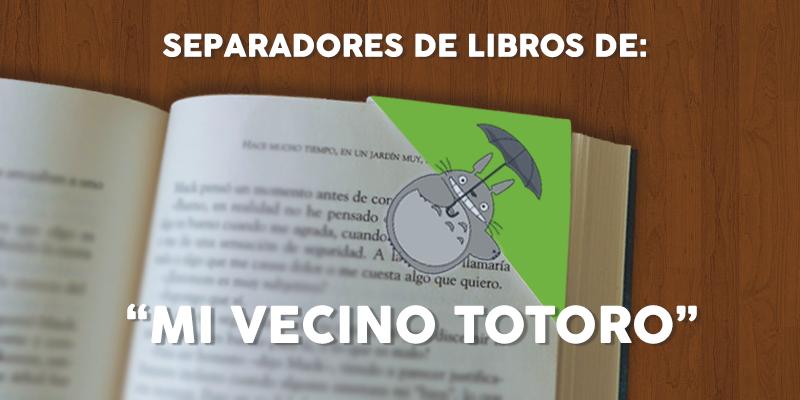 Separadores de libros: Mi Vecino Totoro | IlustraIdeas