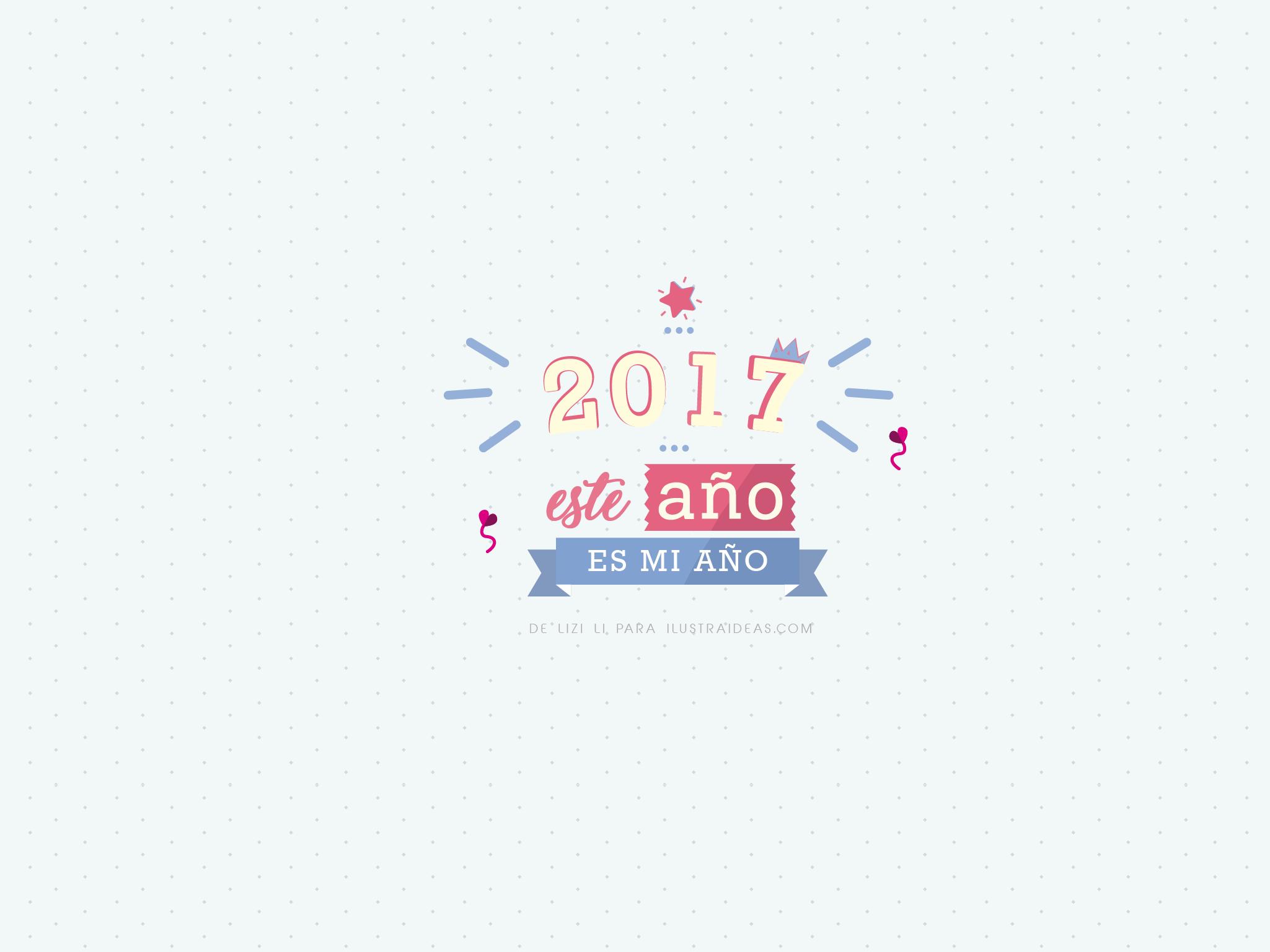 Descubre nuestro wallpaper 2017 para empezar tu año con ánimos
