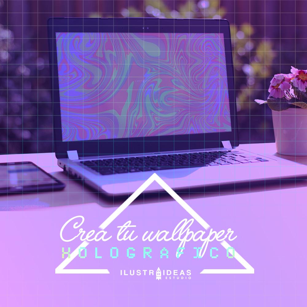 crea tu wallpaper holografico